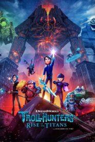 โทรลล์ฮันเตอร์ส ไรส์ ออฟ เดอะ ไททันส์ Trollhunters Rise of the Titans (2021)